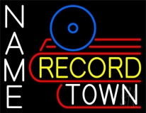 Custom Record Town Neon Sign