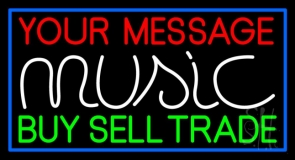 Custom White Music Green Buy Sell Trade Blue Border Neon Sign
