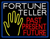 Fortune Teller Past Present Future Blue Border Neon Sign