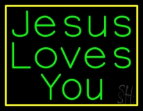 Jesus Loves You With Border Neon Sign