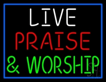 Live Praise And Worship Blue Border LED Neon Sign