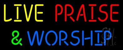 Live Praise And Worship Neon Sign