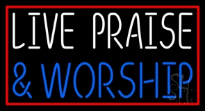 Live Praise And Worship Red Border LED Neon Sign