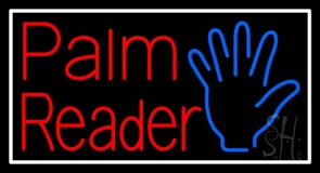 Palm Reader White Border Neon Sign