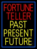 Red Fortune Teller Yellow Past Present Future Neon Sign