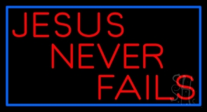 Red Jesus Never Fails LED Neon Sign