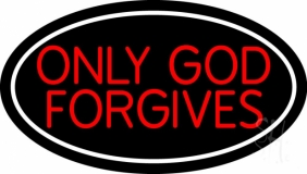 Red Only God Forgives With Border Neon Sign