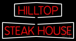 Hilltop Steakhouse Neon Sign