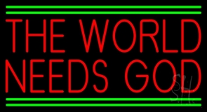 Red The World Needs God Neon Sign
