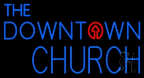 The Downtown Church LED Neon Sign