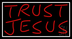 Trust Jesus With Border LED Neon Sign
