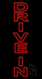 Vertical Double Stroke Drive In Neon Sign