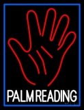 White Palm Reading Blue Border Neon Sign