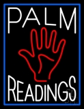White Palm Readings With Palm Neon Sign