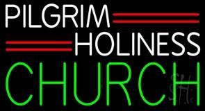 White Pilgrim Holiness Green Church Neon Sign