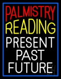 Palmistry Reading Blue Border Neon Sign