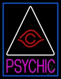 Pink Psychic With Blue Border Neon Sign