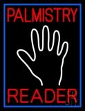 Red Palmistry Reader Blue Border Neon Sign