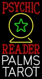 Red Psychic Reader White Palms Tarot Yellow Crystal Neon Sign
