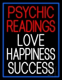 Red Psychic Readings White Love Happiness Success Neon Sign