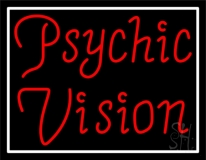 Red Psychic Vision White Border Neon Sign