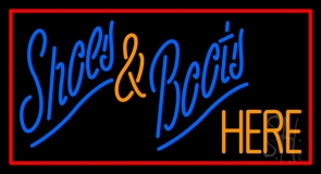 Shoes And Boots Here With Border Neon Sign