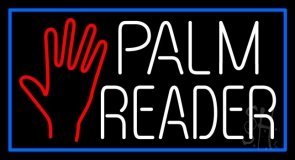 White Palm Reader With Blue Border Neon Sign