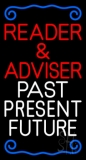 White Reader And Advisor White Past Present Future Neon Sign