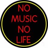 No Life No Music Neon Sign