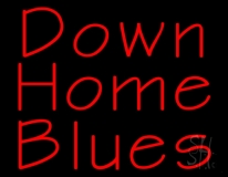 Red Down Home Blues Neon Sign