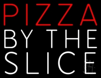 Red Pizza By The Slice Neon Sign
