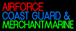 Air Force Coast Guard Merchant Marine Neon Sign