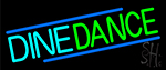 Dine Dance Neon Sign