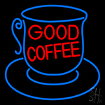 Good Coffee Inside Cup Neon Sign