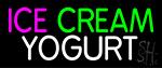Ice Cream N Yogurt Neon Sign