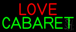 Love Cabaret LED Neon Sign