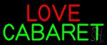 Love Cabaret Neon Sign