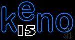 Keno 15 5 Neon Sign