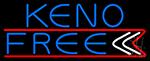 Keno Free 3 Neon Sign