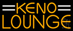 Keno Lounge 2 Neon Sign