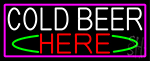 Cold Beer Here With Pink Border Neon Sign