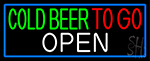 Cold Beer To Go With Blue Border Neon Sign