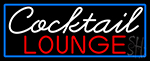 Cursive Cocktail Lounge With Blue Border Neon Sign