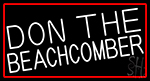 Don The Beachcomber With Red Border Neon Sign