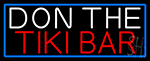 Don The Tiki Bar With Blue Border Neon Sign