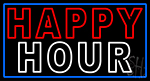Double Stroke Happy Hour With Blue Border Neon Sign
