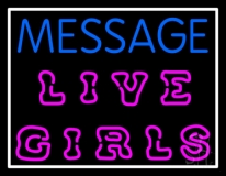 Custom Live Girls Neon Sign