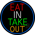 Eat In Take Out Oval With Blue Border Neon Sign