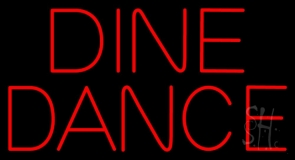 Dine Dance Neon Sign