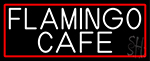 Flamingo Cafe With Red Border Neon Sign